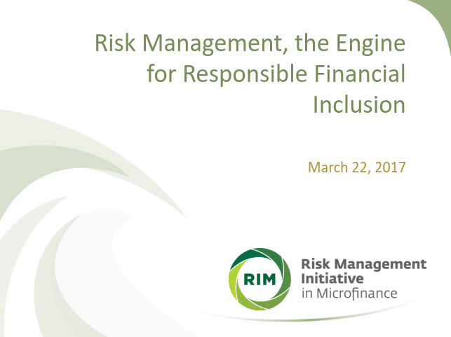 Risk Management, the Engine for Responsible Financial Inclusion